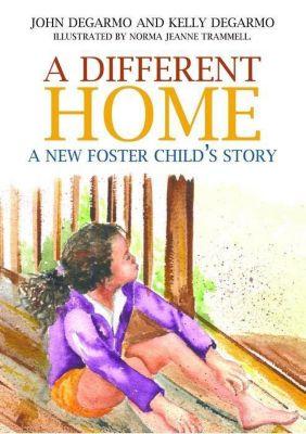 Jessica Kingsley Publishers: A Different Home, John Degarmo, Kelly Degarmo