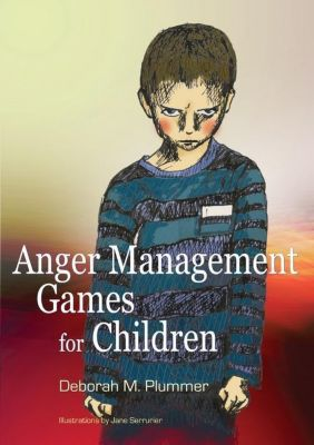 Jessica Kingsley Publishers: Anger Management Games for Children, Deborah Plummer