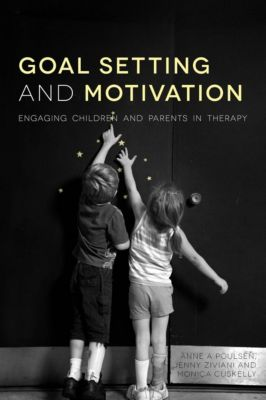 Jessica Kingsley Publishers: Goal Setting and Motivation in Therapy