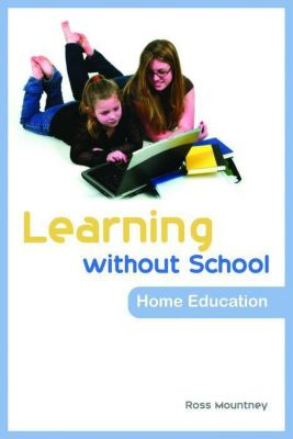 Jessica Kingsley Publishers: Learning without School, Ross Mountney