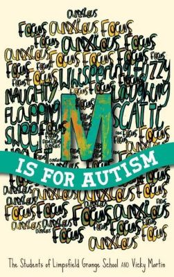 Jessica Kingsley Publishers: M is for Autism, Vicky Martin, The Students Of Limpsfield Grange School