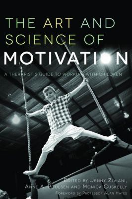 Jessica Kingsley Publishers: The Art and Science of Motivation