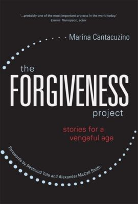 Jessica Kingsley Publishers: The Forgiveness Project, Marina Cantacuzino