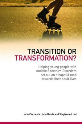 Jessica Kingsley Publishers: Transition or Transformation?, John Clements, Julia Hardy, Stephanie Lord