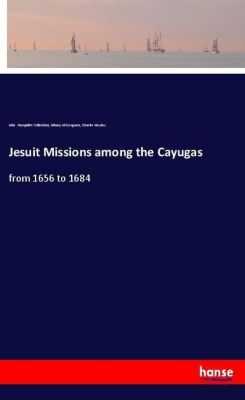 Jesuit Missions among the Cayugas, Library of Congress, Misc. Pamphlet Collection, Charles Hawley