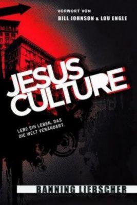 Jesus Culture, Banning Liebscher