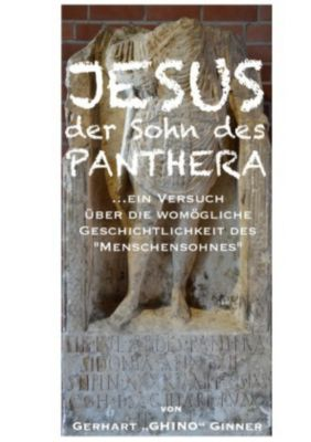 JESUS, der Sohn des Panthera - gerhart ginner  