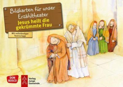 Jesus heilt die gekrümmte Frau. Kamishibai Bildkartenset - Peter Hitzelberger |