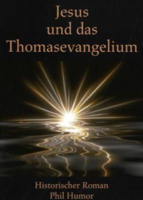 Jesus und das Thomasevangelium, Phil Humor