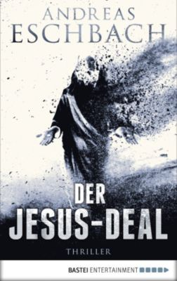 Jesus Video Band 2: Der Jesus-Deal, Andreas Eschbach
