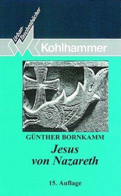 Jesus von Nazareth, Günther Bornkamm