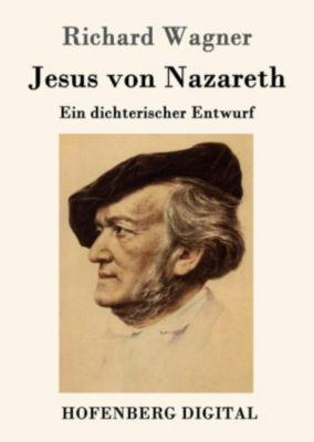 Jesus von Nazareth, Richard Wagner