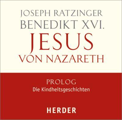 Jesus von Nazareth, 4 Audio-CDs, Benedikt XVI.