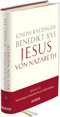 Jesus von Nazareth, Band 2, Benedikt XVI.