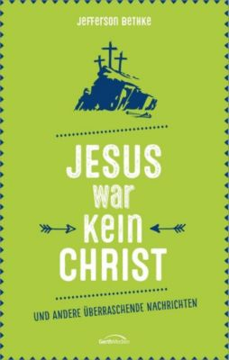 Jesus war kein Christ, Jefferson Bethke