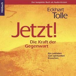 Jetzt! Die Kraft der Gegenwart, 8 Audio-CDs - Eckhart Tolle |