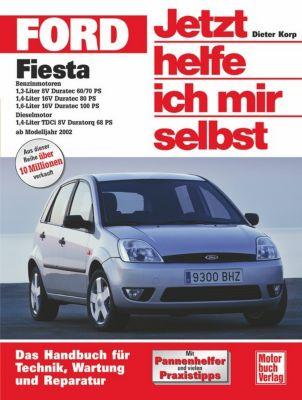 Jetzt helfe ich mir selbst: Bd.235 Ford Fiesta (ab Modelljahr 2002), Dieter Korp