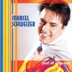 Jetzt Ist Es Soweit, Marcel Schweizer