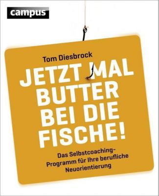 Jetzt mal Butter bei die Fische!, Tom Diesbrock