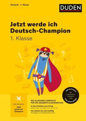 Jetzt werde ich Deutsch-Champion - Deutsch 1. Klasse - Ulrike Holzwarth-Raether pdf epub
