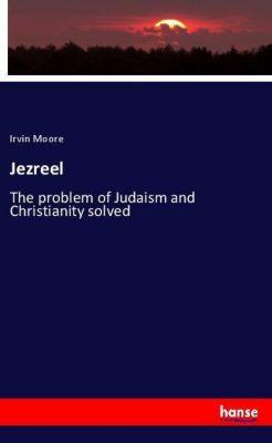 Jezreel, Irvin Moore