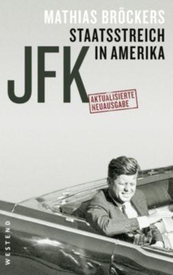 JFK - Staatsstreich in Amerika, Mathias Bröckers