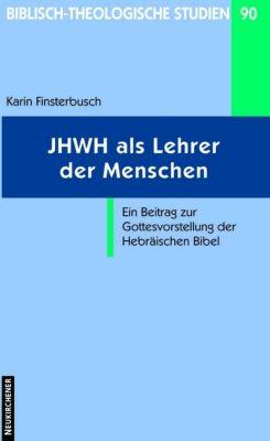 JHWH als Lehrer der Menschen, Karin Finsterbusch