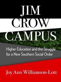 Jim Crow Campus, Joy Ann Williamson-Lott
