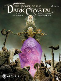 Jim Henson's the Power of the Dark Crystal: Jim Henson's the Power of the Dark Crystal #1, Simon Spurrier, Phillip Kennedy Johnson
