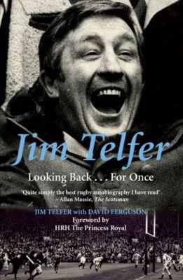 Jim Telfer, David Ferguson, Jim Telfer