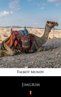 Jimgrim, Talbot Mundy