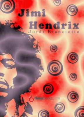Jimi Hendrix, Jordi Bianciotto
