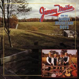 Jimmy Martin And The Sunny Mountain Boys 5, Jimmy Martin