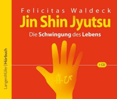 Jin Shin Jyutsu, 1 Audio-CD, Felicitas Waldeck