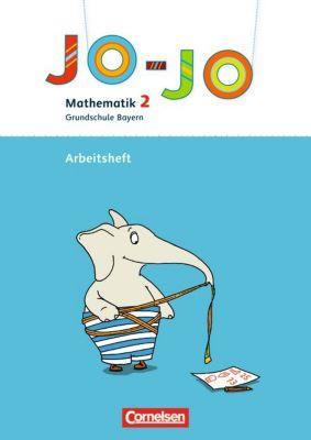 Jo-Jo Mathematik, Grundschule Bayern, Neubearbeitung: 2. Jahrgangsstufe, Arbeitsheft