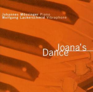 Joana'S Dance, Johannes Mössinger, Wolfgang Lackerschmid