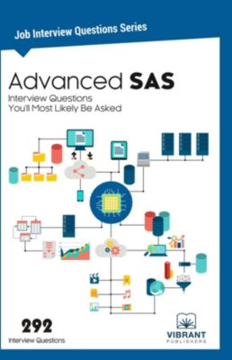 Job Interview Questions series: Advanced SAS Interview Questions You'll Most Likely Be Asked