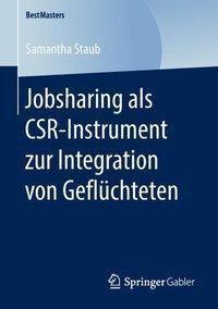 Jobsharing als CSR-Instrument zur Integration von Geflüchteten, Samantha Staub