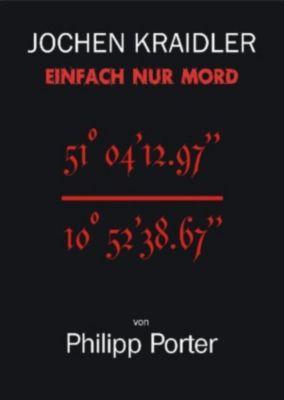 Jochen Kraidler, Philipp Porter