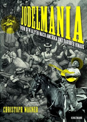Jodelmania - Christoph Wagner pdf epub