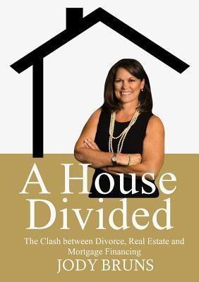 Jody Bruns: A House Divided, Jody L Bruns