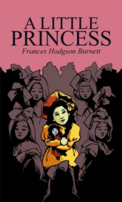 Joe Books: A Little Princess, Frances Hodgson Burnett