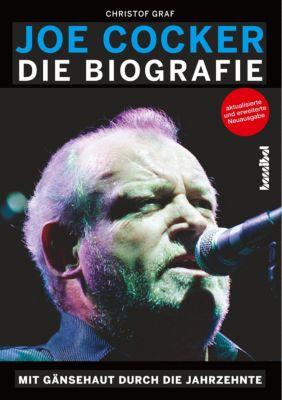 Joe Cocker - Die Biografie - Christof Graf |