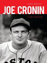 Joe Cronin, Mark Armour