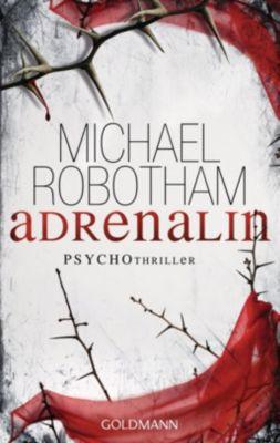 Joe O Loughlin & Vincent Ruiz Band 1: Adrenalin, Michael Robotham