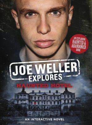 Joe Weller Explores: Haunted Hotel, Joe Weller