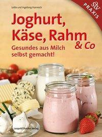 Joghurt, Käse, Rahm & Co.