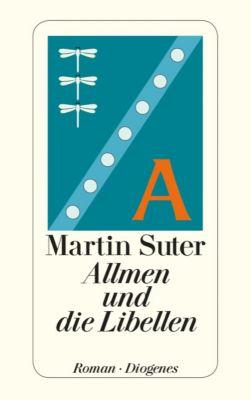Johann Friedrich Allmen Band 1: Allmen und die Libellen, Martin Suter