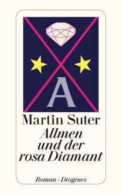 Johann Friedrich Allmen Band 2: Allmen und der rosa Diamant, Martin Suter