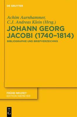 Johann Georg Jacobi (1740-1814), Achim Aurnhammer, C.J. Andreas Klein